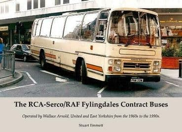 THE RCA-SERCO / RAF FYLINGDALES CONTRACT BUSES: ISBN: 9781840338874